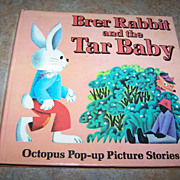 "H.C. Book "" Brer Rabbit and the Tar Baby "" C. 1980 Pop-Up"