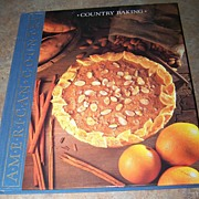 Country Baking American Country Reference Book & Cook Book