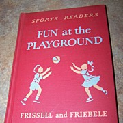 Sports Readers H.C. Book Fun at the Playground Frissell & Friebele