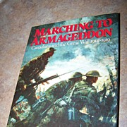 War Book Titled Marching To Armageddon C. 1989 RE:Canadians
