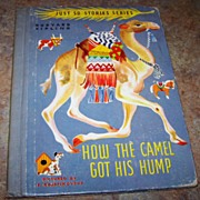 How The Camel Got His Hump Childrens Book