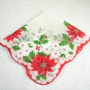 Vintage Christmas Handkerchief/Hanky Poinsettias Holly Pines