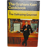 The Graham Kerr Cookbook by The Galloping Gourmet