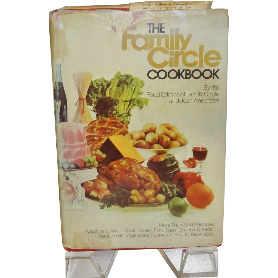 The Family Circle Cookbook  c. 1974