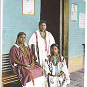 REDUCED Early Post Card of Amateca Indians~Indias Amatecas~Mexico