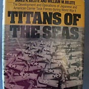 "Book ""Titans of the Seas"" Development and Operations of Carrier Task Forces WWII"