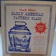 Much More Early American Pattern Glass by Alice Metz