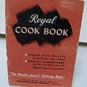 Regal Cook Book Prepared by Kewaskum Utensil Co 1947
