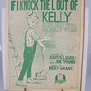 Irish Sheet Music &quot;If I Knock the &quot;L&quot; out of Kelly&quot;