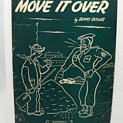 Sheet Music &quot;Move it Over&quot;