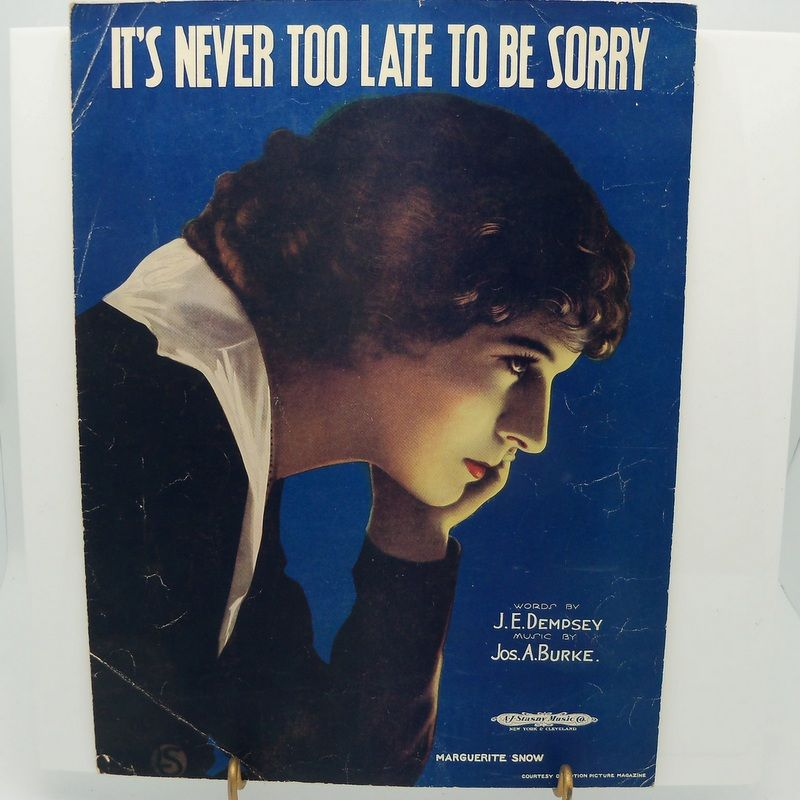 "Sheet Music ""It's Never Too Late To Be Sorry"""