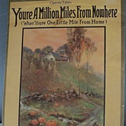 "Sheet Music ""You're A Million Miles From Nowhere"