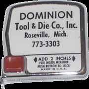Vintage Advertising Dominion Tool & Dye Roseville Michigan Retro Measuring Tape
