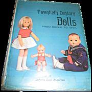 Twentieth Century Dolls From Bisque to Vinyl Book By Johana Gast Anderton