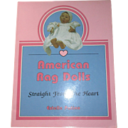 American Rag Dolls straight from the heart Book By Estelle Patino.