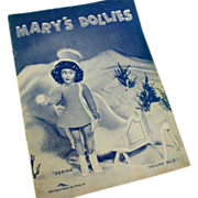 SALE Mary's Dollies Pattern Book Volume No. 9 - 1944