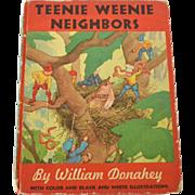Teenie Weenie Neighbors by William Donahey, 1945, Second Printing