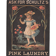 c1880 Advertisement for Schultz's Pink Laundry