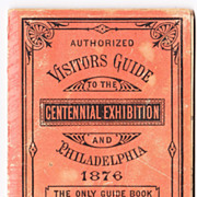 1876 Centennial Expo Visitors Guide w/ Fold Out Maps