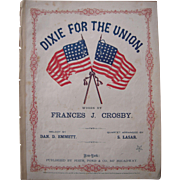 "Civil War Sheet Music ""Dixie For The Union"""