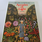 """Apostles of Light,"" by Ellen Douglas, Signed, 1973 First Edition"