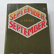 "Shelby Foote's Novel, ""September, September,"" First Edition 1977"