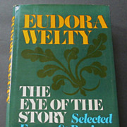 "SOLD Eudora Welty, ""The Eye of the Story: Selected Essays & Reviews"" 1st Edition"