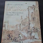 """18th Century Italian Drawings,""  MOMMA, 1st Edition"