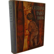 The Everyday Fairy Book by Anna Alice Chapin, Jessie Wilcox Smith Illustrator