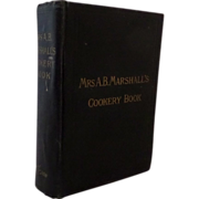 Mrs. A B Marshall's Cookery Book Hardback C.1905 - 1910