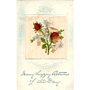 Raphael Tuck Postcard Embroidered Flowers Broderie D'Art series Many Happy Returns