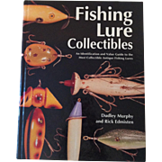Fishing Lure Collectible ID & Value Guide ~ Murphy & Edmisten