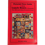 Metal Lunch Boxes & Thermoses ~ Pictorial Price Guide ~ Larry Aikins