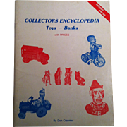 Toys & Banks Collectors Encyclopedia ~with Prices ~ Don Cranmer