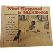 SALE What Happened to Squash-Boo 1922 Book  First Edition