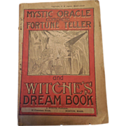 Antique 1894 Edition The Mystic Oracle or, The Complete Fortune-Teller and Dream Book F ...