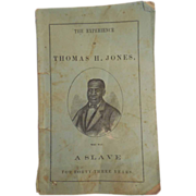 The Experience of Thomas H. Jones A Slave Published 1862 Civil War Book Missing Pages ...