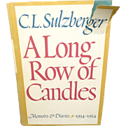 A Long Row of Candles by C.L Sulzberger