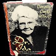 Dr. Ida by Dorothy Clarke Wilson