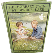 The Bobbsey Twins At Spruce Lake by Laura Lee Hope