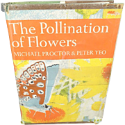 The Pollination Of Flowers By Michael Proctor & Peter Yeo Hardcover 1972