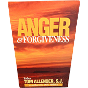 Anger And Forgiveness 4 Tape Series  By Tom Allender, S.J.