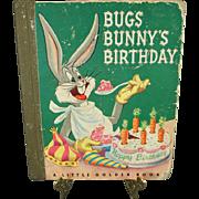 Bugs Bunny Birthday A Little Golden Book C. 1950