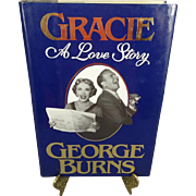 Gracie A Love Story by George Burns