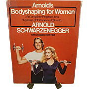 Vintage Arnold's Bodyshaping For Women Complete Program For A Lifetime Of Fitness And Beauty