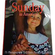 Sunday in America: 75  Photographers Celebrate Faith and Family  1997