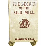 The Secret of the Old Mill The Hardy Boys Series 1927 1st Edition