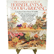 The Complete Book of Houseplants and Indoor Gardening