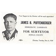 Vintage Political Advertising Card for James B. Puffenberger For Surveyor – 1928