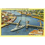Postcard Navy Battleship Passes Burnside Bridge, Portland,OR ,Unposted, Sharp, Excellent ...